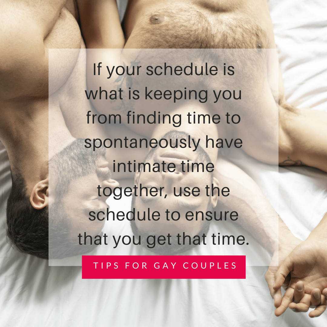 Work Within Your Daily Routine Tips For Gay Couples Too Busy For Sex