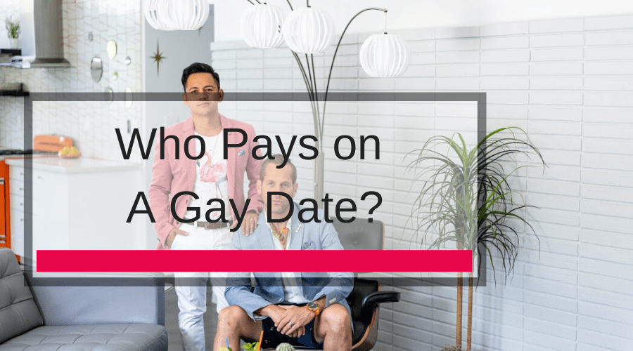 Who Pays on A Gay Date?