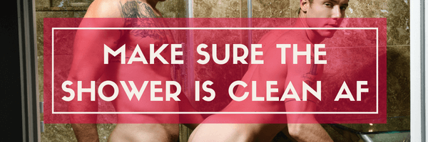 make sure its all clean - shower sex