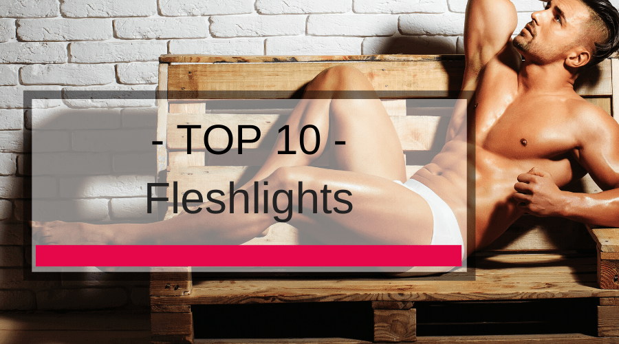 Top 10 Fleshlights