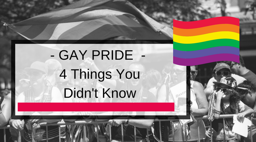 Gay Pride - Things You Didn't Know - History