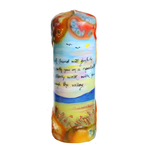 "Quote Candle - ""A friend will joyfully sing with you on a mountaintop and silently walk with you through the valley"""
