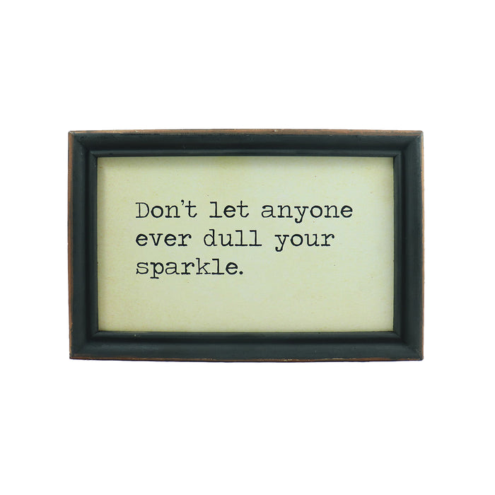 "Framed Hanging Wall Quote ""Don't let anyone ever dull your sparkle."" -Candlestock.com"