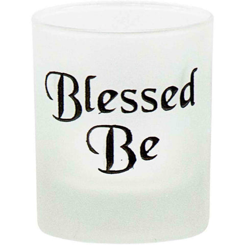 Frosted Glass With 'Blessed Be' Etching Votive Candle Holder - Candlestock.com