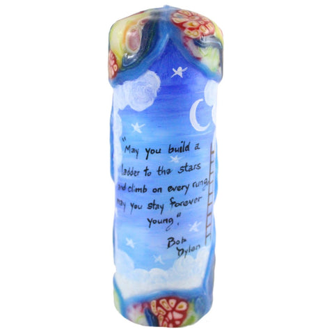 "Quote Candle - ""May you build a ladder to the stars and climb on every rung, may you stay forever young"" Bob Dylan - Candlestock.com"