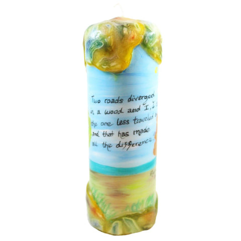 "Quote Pillar Candle - ""Two roads diverged in a wood and I, I took the one less traveled by, and that has made all the difference"" Robert Frost - Candlestock.com"