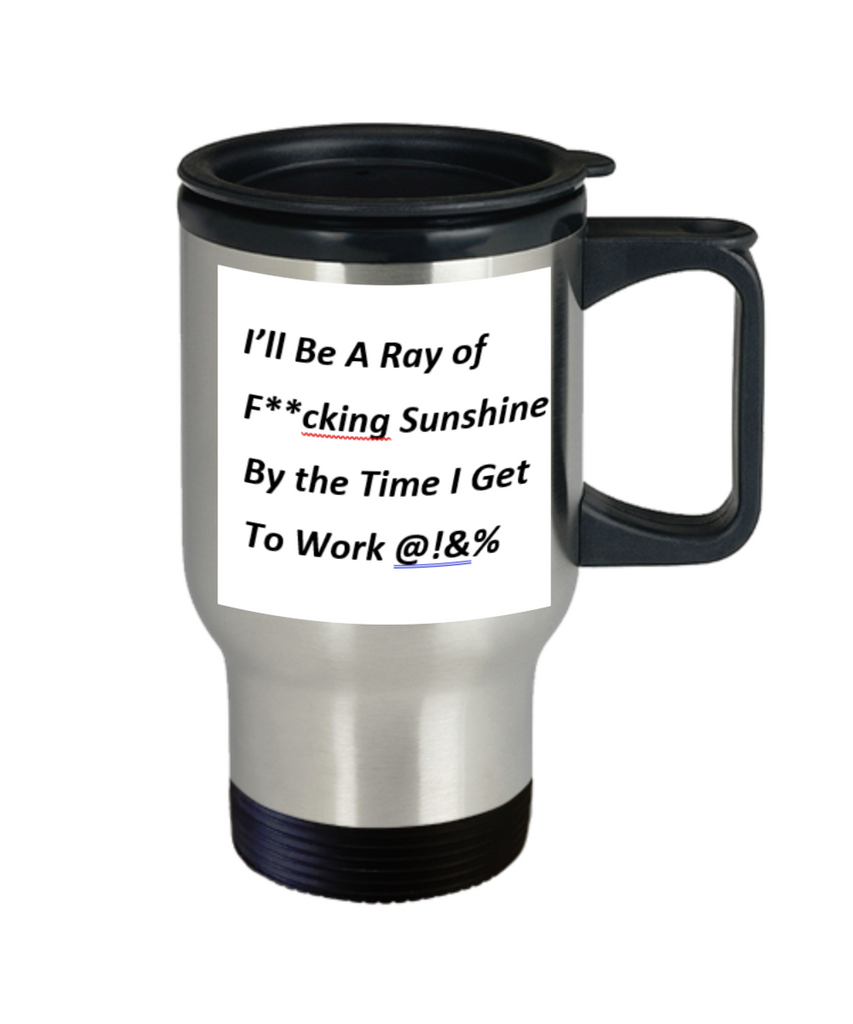 Ray of Sunshine Travel Coffee Mug - GadgetSourceUSA