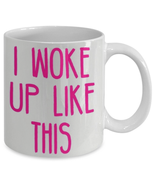 I Woke Up Like This - GadgetSourceUSA