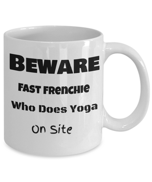 Beware Fast Frenchie Who Does Yoga On Site - GadgetSourceUSA
