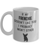 If my FRENCHIE Doesn't Like You