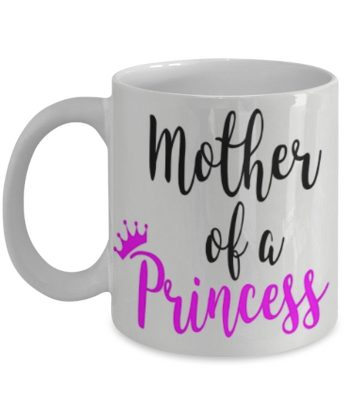 Mother of a Princess - GadgetSourceUSA