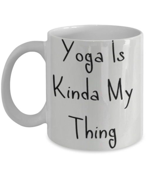 Yoga Is Kinda My Thing - GadgetSourceUSA