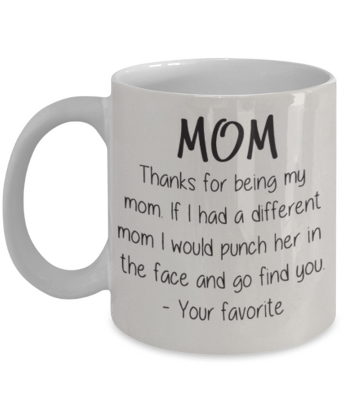 Thanks for Being My Mom - GadgetSourceUSA
