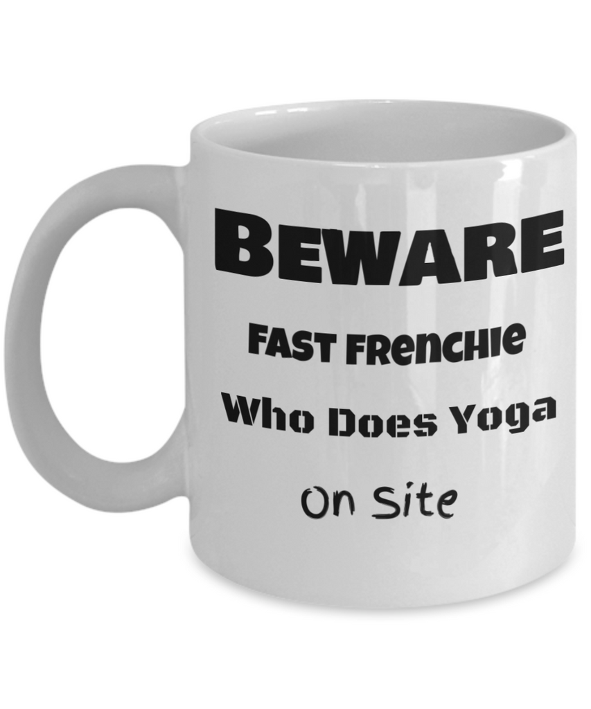 Beware Fast Frenchie Who Does Yoga On Site