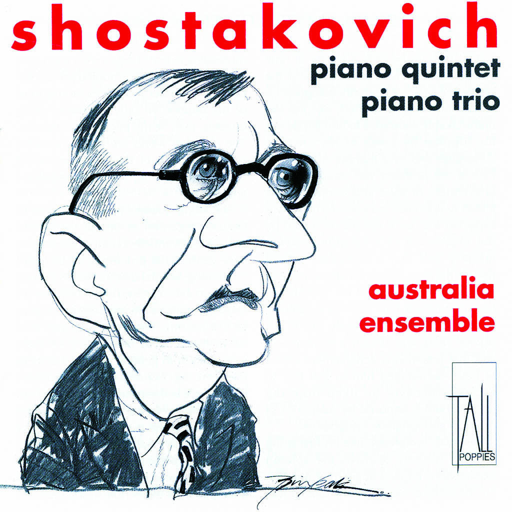 Shostakovitch - Piano Quintet in G Minor - Piano Trio in E Minor