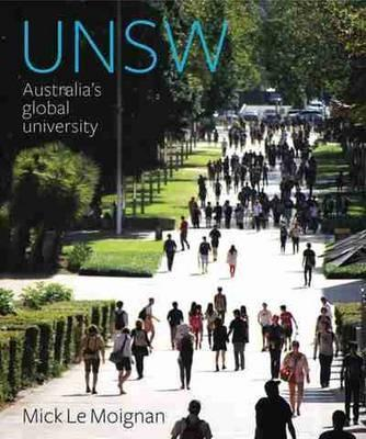 UNSW - Australias Global University by Mick Le Moignan