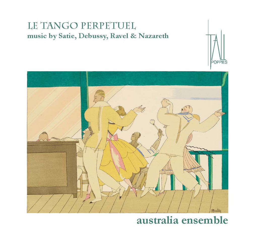 Le Tango Perpetuel performed by the Australia Ensemble CD
