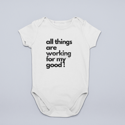 ALL Things are Working For My God -  Unisex Baby Onesie - KingandLola