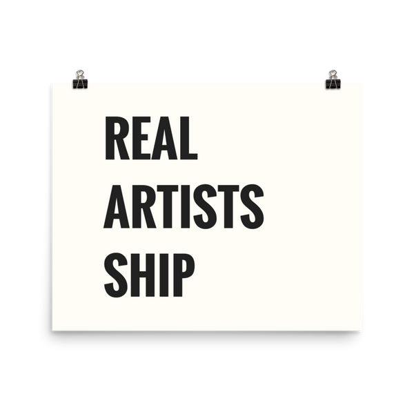 Real Artists Ship Poster