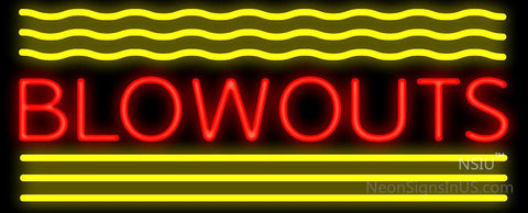 Blowouts Neon Sign