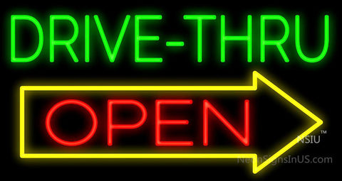 Drive-Thru Open Neon Sign