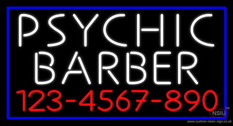 White Psychic Barber With Phone Number Neon Sign