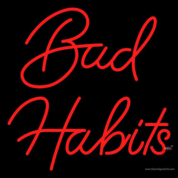Red Bad Habit Real Neon Glass Tube Neon Sign