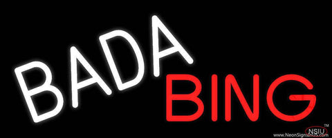 Bada Bing Real Neon Glass Tube Neon Sign