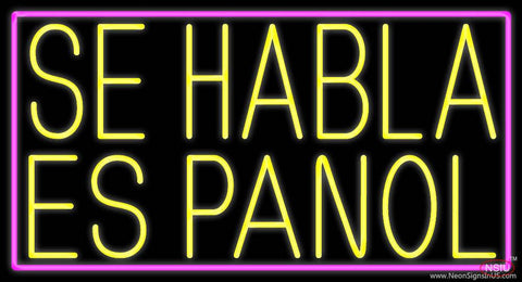 Yellow Se Habla Espanol Real Neon Glass Tube Neon Sign