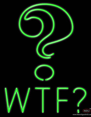 Wtf With Question Mark Real Neon Glass Tube Neon Sign