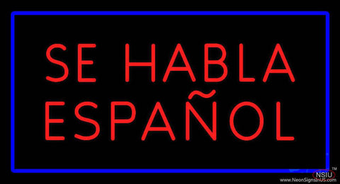 Se Habla Espanol Rectangle Blue Real Neon Glass Tube Neon Sign