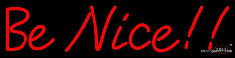 Custom Be Nice Red Neon Sign