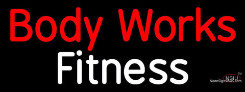 Custom Body Works Fitness Neon Sign