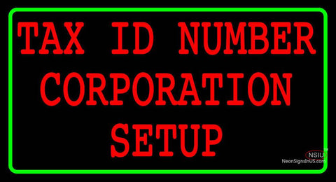 Custom Tax Id Number Corporation Setup Neon Sign