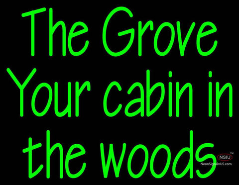 Custom The Grove Your Cabin In The Woods Neon Sign