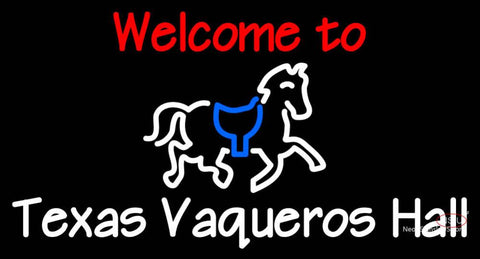 Custom Welcome To Texas Vaqueros Hall Neon Sign