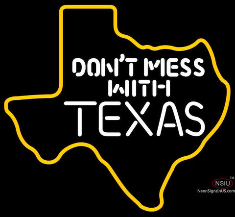 Dont Mess With Texas Map Neon Sign