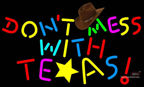 Dont Mess With Texas Rainbow Color Neon Sign