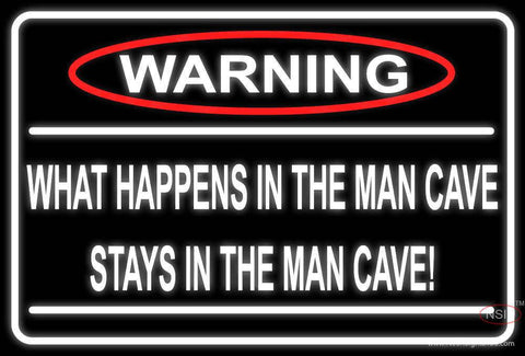 Warning Stays In Man Cave Real Neon Glass Tube Neon Sign