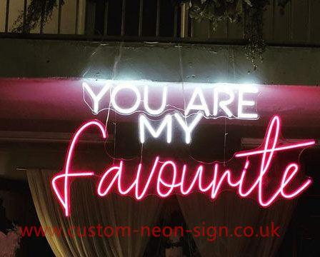 You Are My Favourite Wedding Home Deco Neon Sign