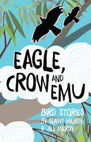 Eagle Crow And Emu Bird Stories