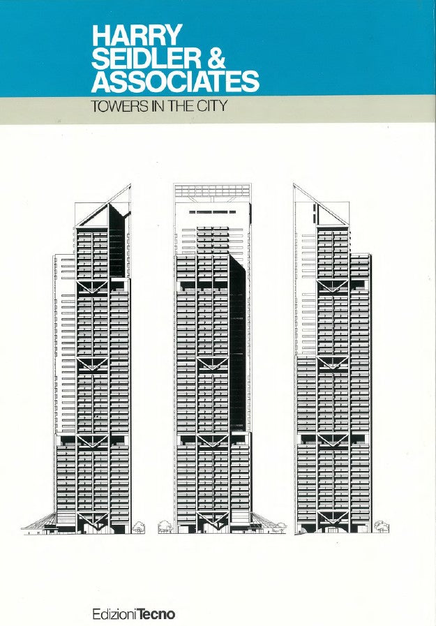 Harry Seidler & Associates: Towers in the City