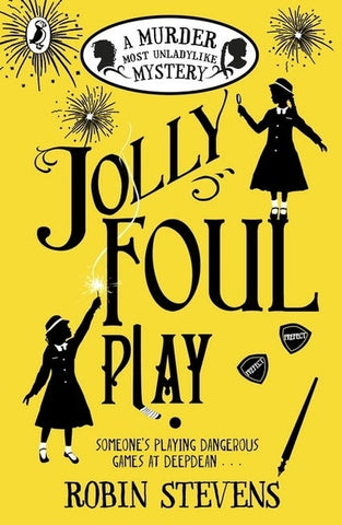Jolly Foul Play: A Murder Most Unladylike Mystery