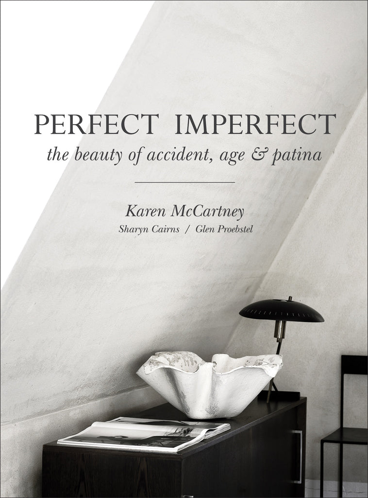 Perfect Imperfect The beauty of accident, age & patina