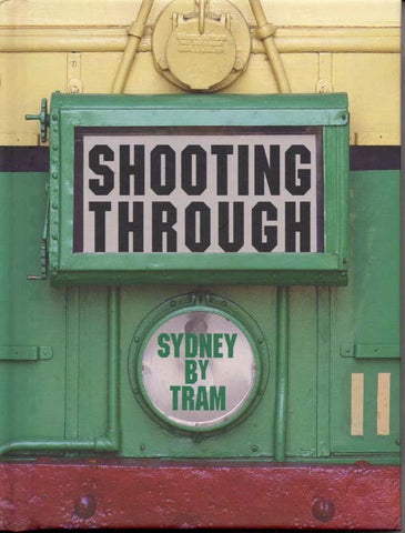 Shooting Through Sydney by Tram