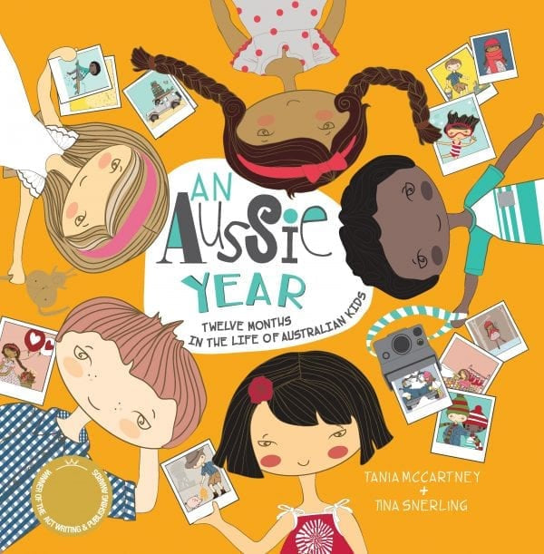 An Aussie Year: Twelve Months in the Life of Australia's Kids Paperback 2019