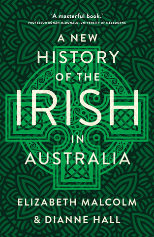 A New History of the Irish in Australia - Damaged Cover