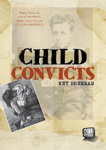 Our Stories Child Convicts