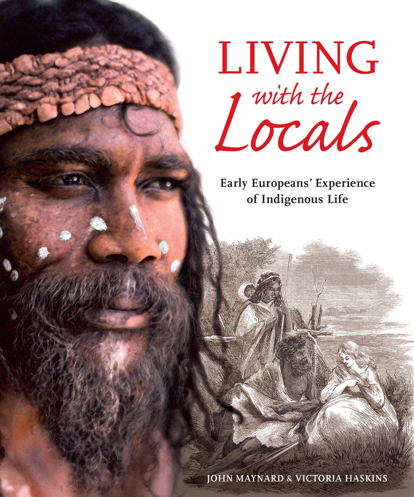 Living With The Locals: Early Europeans' Experience Of Indigenous Life