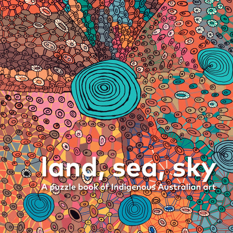 Land Sea Sky A Puzzle Book of Indigenous Australian Art